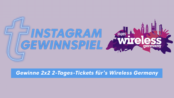 Wireless Festival Tickets gewinnen